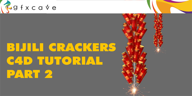 Bijili Crackers Cinema 4D Tutorial Part 2