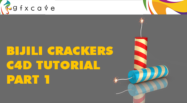 Bijili Crackers Cinema 4D Tutorial Part 1