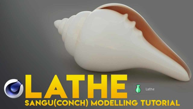 CINEMA 4D LATHE – TAMIL TUTORIAL