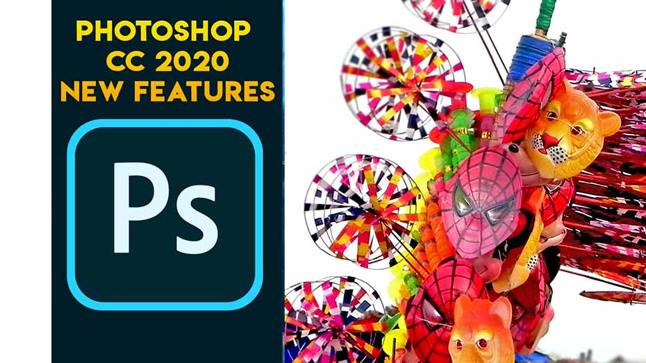 ADOBE PHOTOSHOP CC 2020 NEW FEATURES – TAMIL TUTORIAL