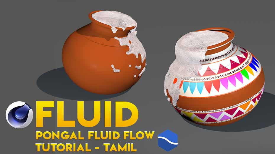 Pongal Fluid Flow Tutorial Using Realflow in Cinema 4D – Tamil Tutorial