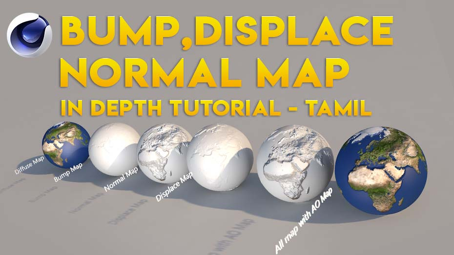 BUMP,NORMAL&DISPLACE MENT MAP TUTORIAL C4d Tamil Tutorial