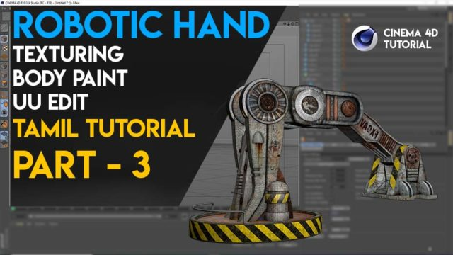 Robotic Hand Chapter 3 I Texturing I Body Paint I UV Edit I Cinema 4d Tamil Tutorial